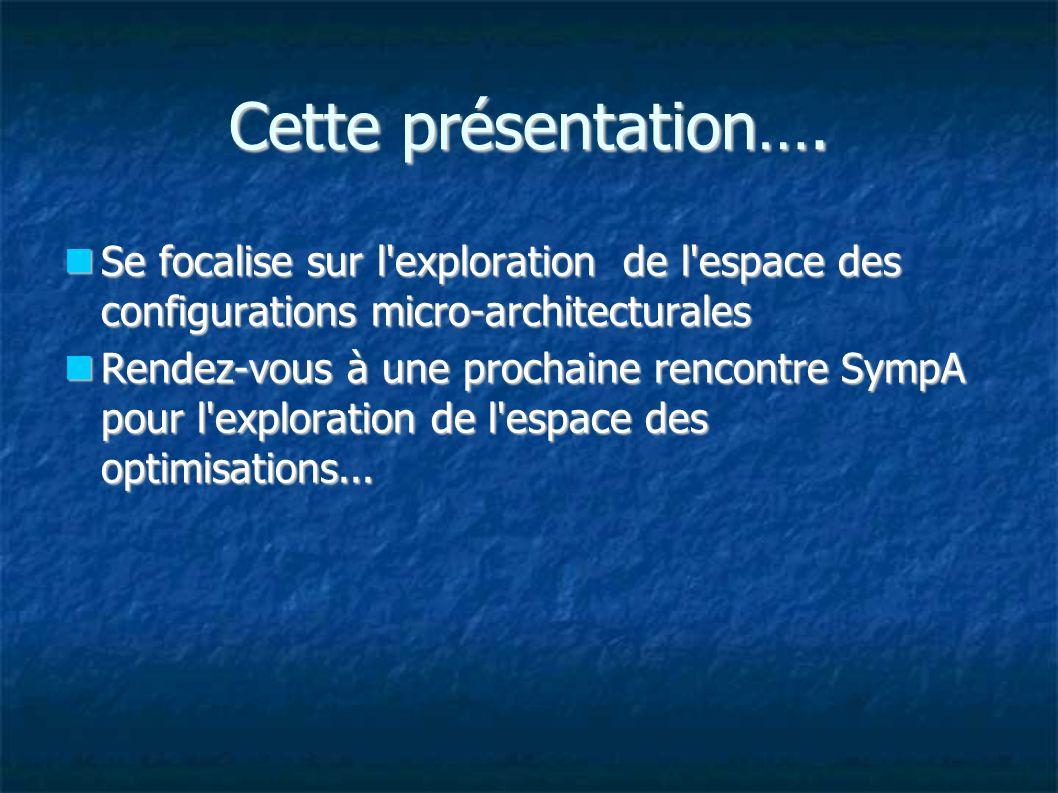 Cette présentation….