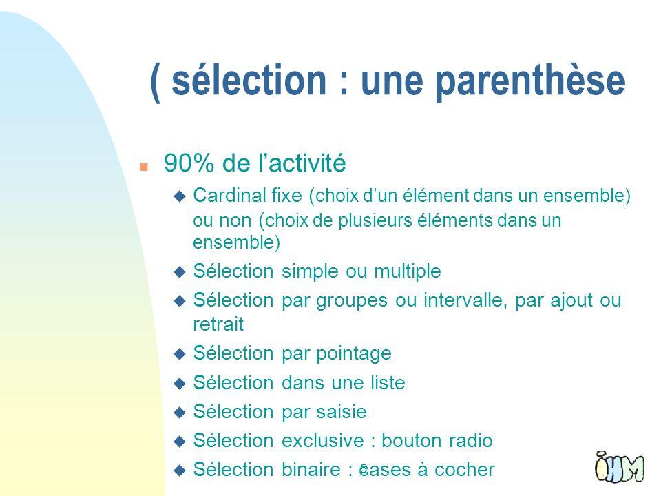 5 ( sélection : une parenthèse n 90% de lactivité u Cardinalfixe ( choix dun élément dans un ensemble) ou non ( choix de plusieurs éléments dans un en