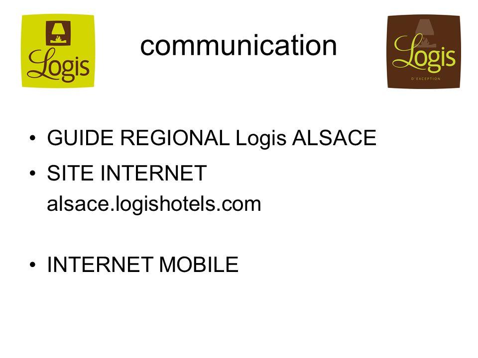 communication GUIDE REGIONAL Logis ALSACE SITE INTERNET alsace.logishotels.com INTERNET MOBILE