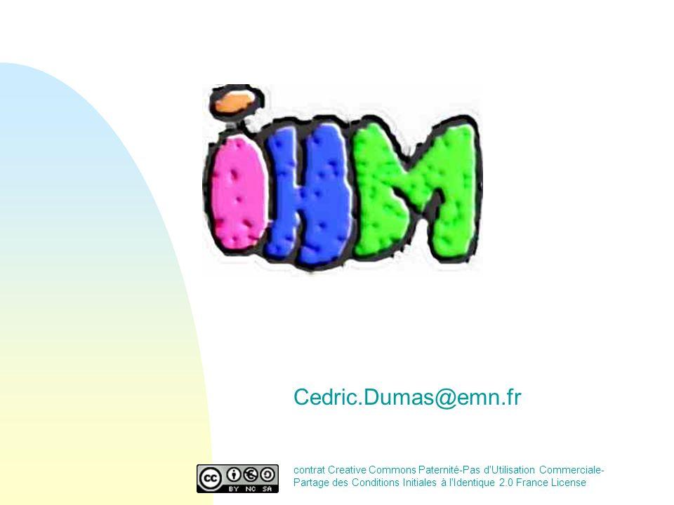 Cedric.Dumas@emn.fr contrat Creative Commons Paternité-Pas d'Utilisation Commerciale- Partage des Conditions Initiales à l'Identique 2.0 France Licens