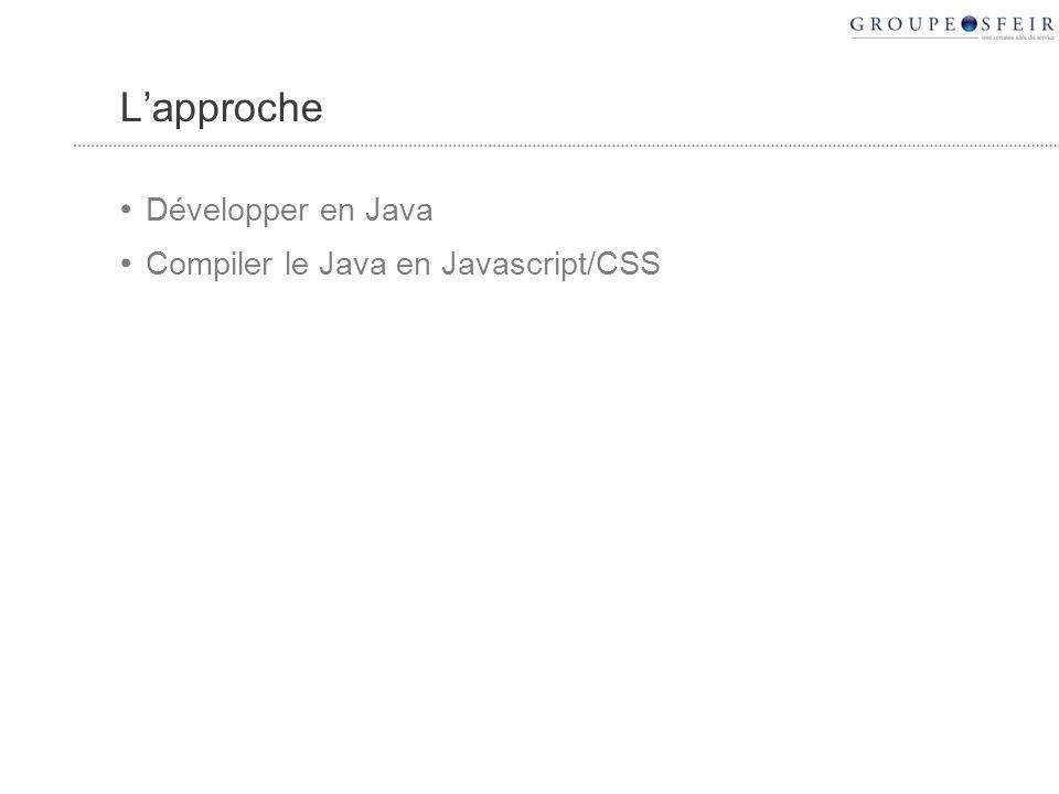 Attention, un langage peut en cacher un autre Le code qui sexécute nest pas du java, mais du javascript.