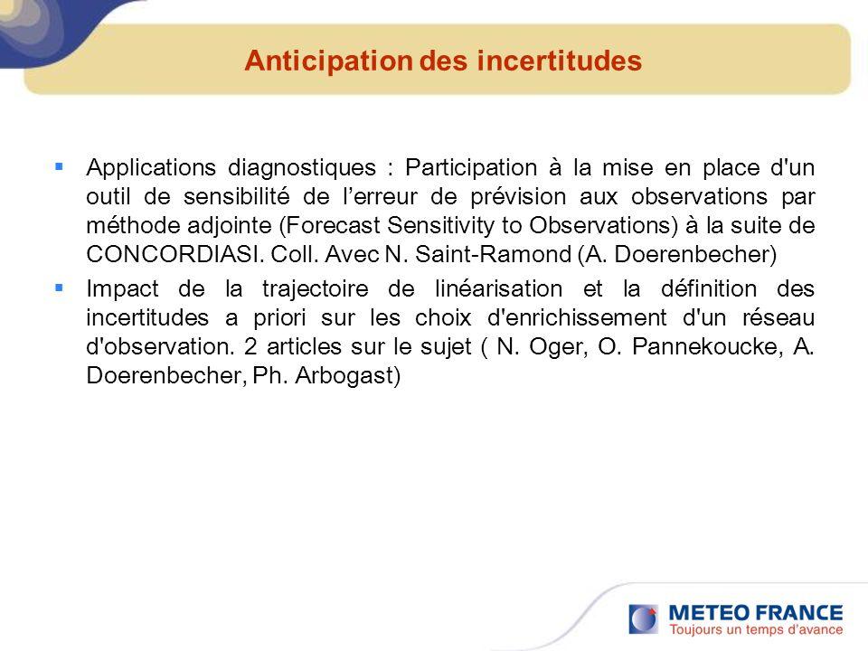 Anticipation des incertitudes Applications diagnostiques : Participation à la mise en place d'un outil de sensibilité de lerreur de prévision aux obse