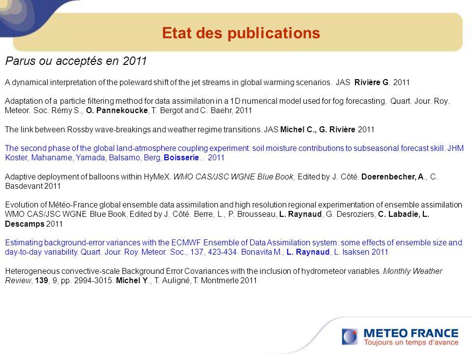 Etat des publications A dynamical interpretation of the poleward shift of the jet streams in global warming scenarios. JAS Rivière G. 2011 Adaptation
