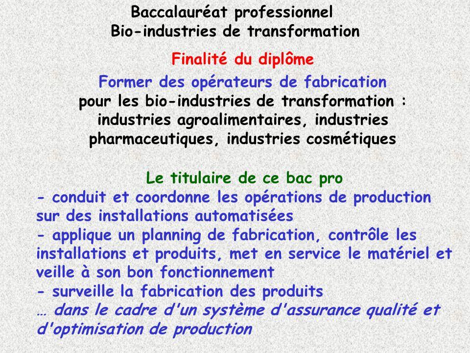 Former des opérateurs de fabrication pour les bio-industries de transformation : industries agroalimentaires, industries pharmaceutiques, industries c