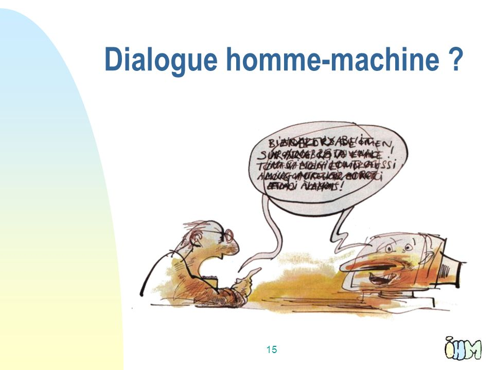 15 Dialogue homme-machine