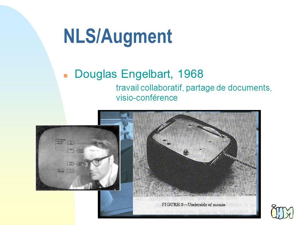 8 NLS/Augment n Douglas Engelbart, 1968 travail collaboratif, partage de documents, visio-conférence