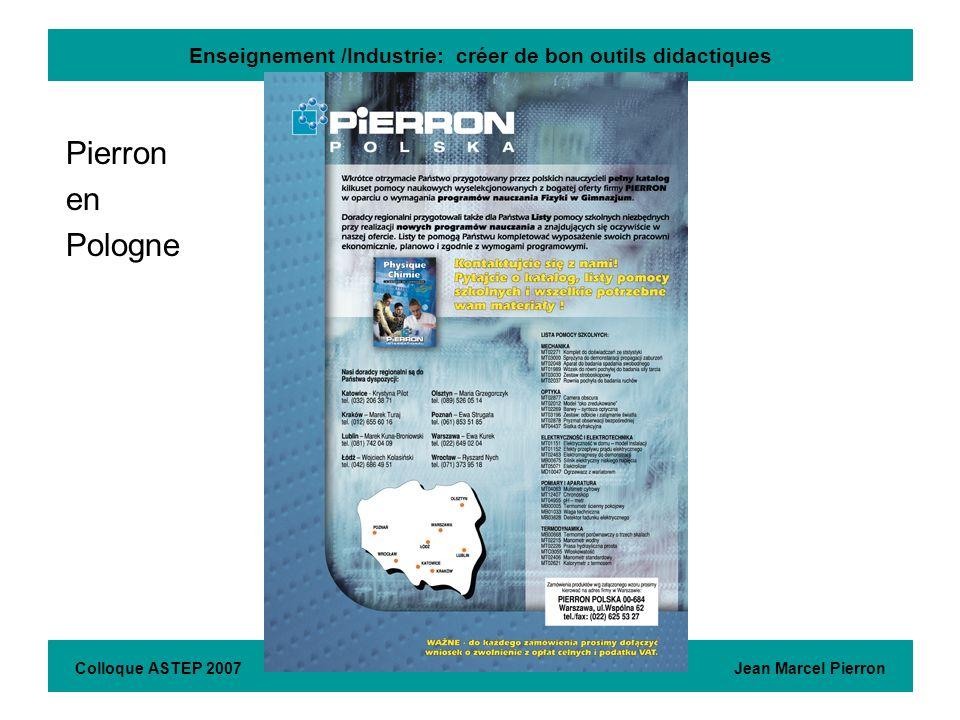 Enseignement /Industrie: créer de bon outils didactiques Pierron en Pologne Colloque ASTEP 2007 Jean Marcel Pierron