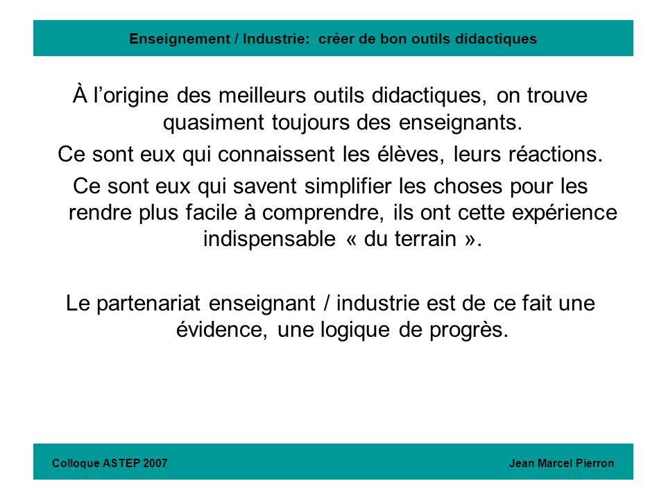Enseignement /Industrie: créer de bon outils didactiques Colloque ASTEP 2007 Jean Marcel Pierron En Portugais