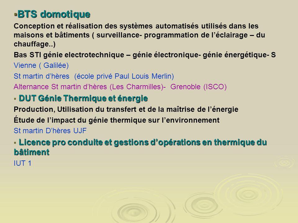 BTS domotique BTS domotique Conception et réalisation des systèmes automatisés utilisés dans les maisons et bâtiments ( surveillance- programmation de