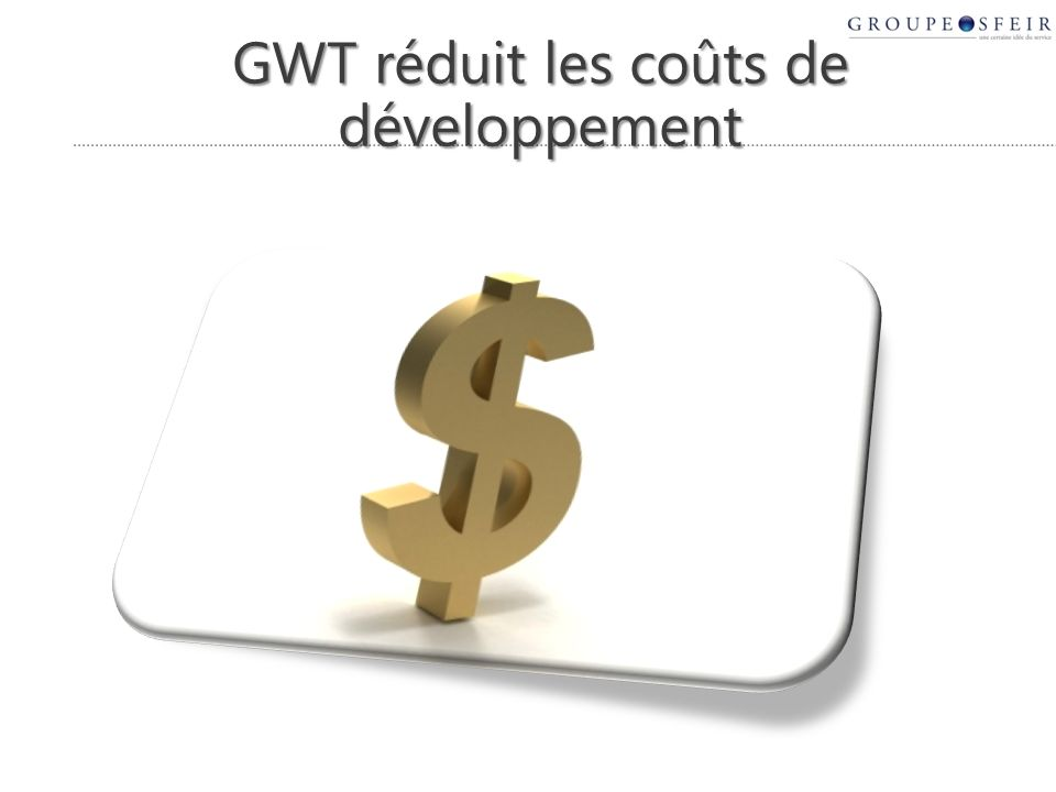 Ressources GWT : http://code.google.com/webtoolkit/ Forum pour les développeurs : http://groups.google.com/group/Google-Web-Toolkit Blog officiel : http://googlewebtoolkit.blogspot.com/ onGWT, Tracking news on GWT : http://www.ongwt.com/ GWT 1.4: http://code.google.com/p/google-web-toolkit/wiki/DevPlan_1_4