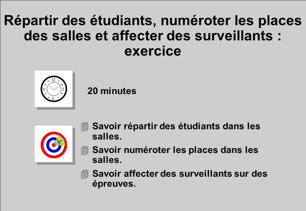 Répartir des étudiants, numéroter les places des salles et affecter des surveillants : exercice 12 6 3 9 20 minutes 4Savoir répartir des étudiants dan