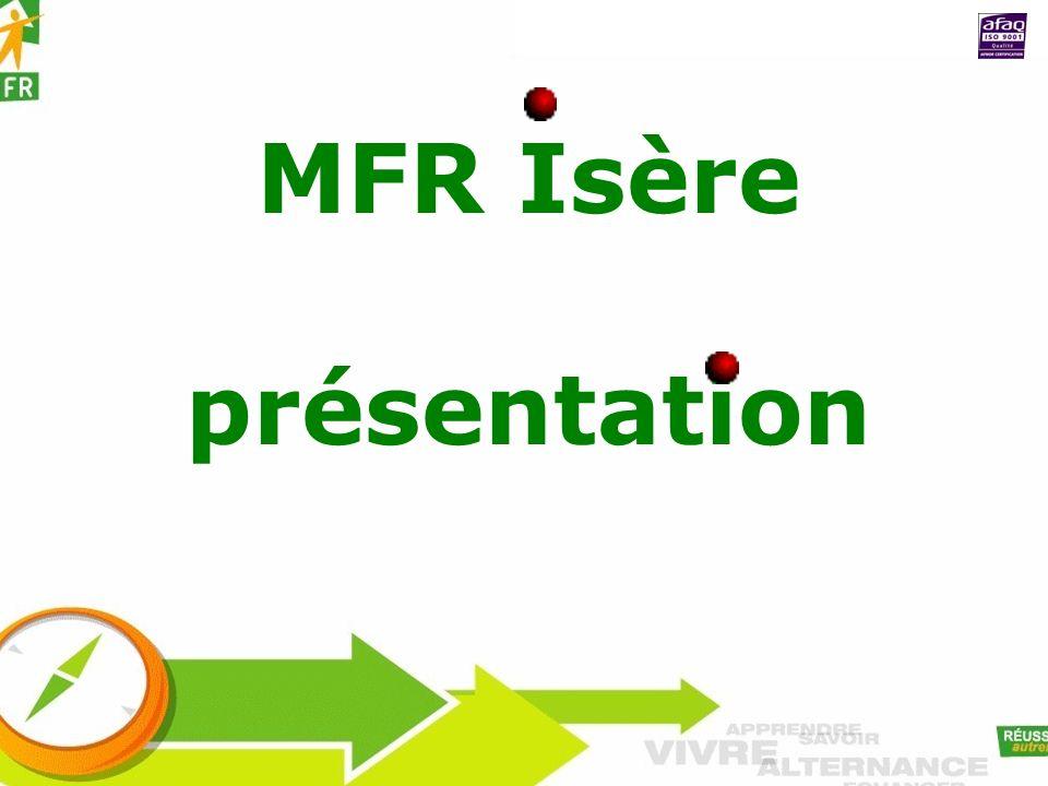 MFR Isère présentation