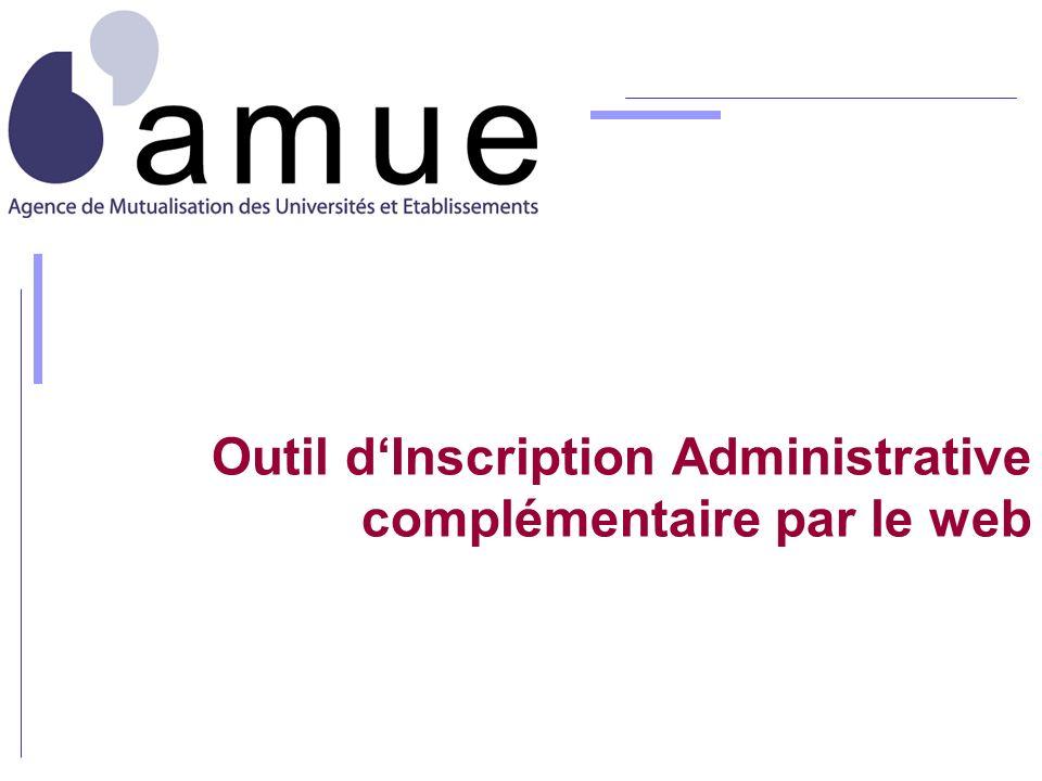 Outil dInscription Administrative complémentaire par le web