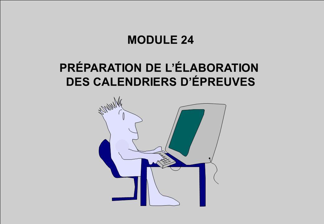 MODULE 24 PRÉPARATION DE LÉLABORATION DES CALENDRIERS DÉPREUVES