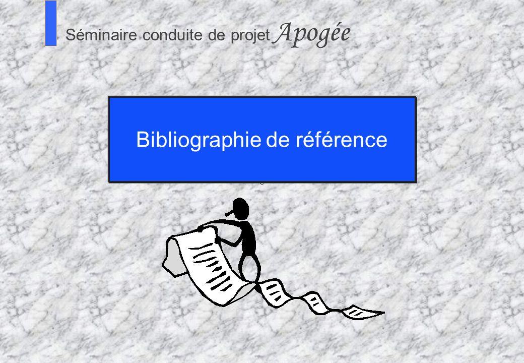 94 Séminaire Conduite de projet Apogée S Séminaire conduite de projet Apogée Bibliographie de référence