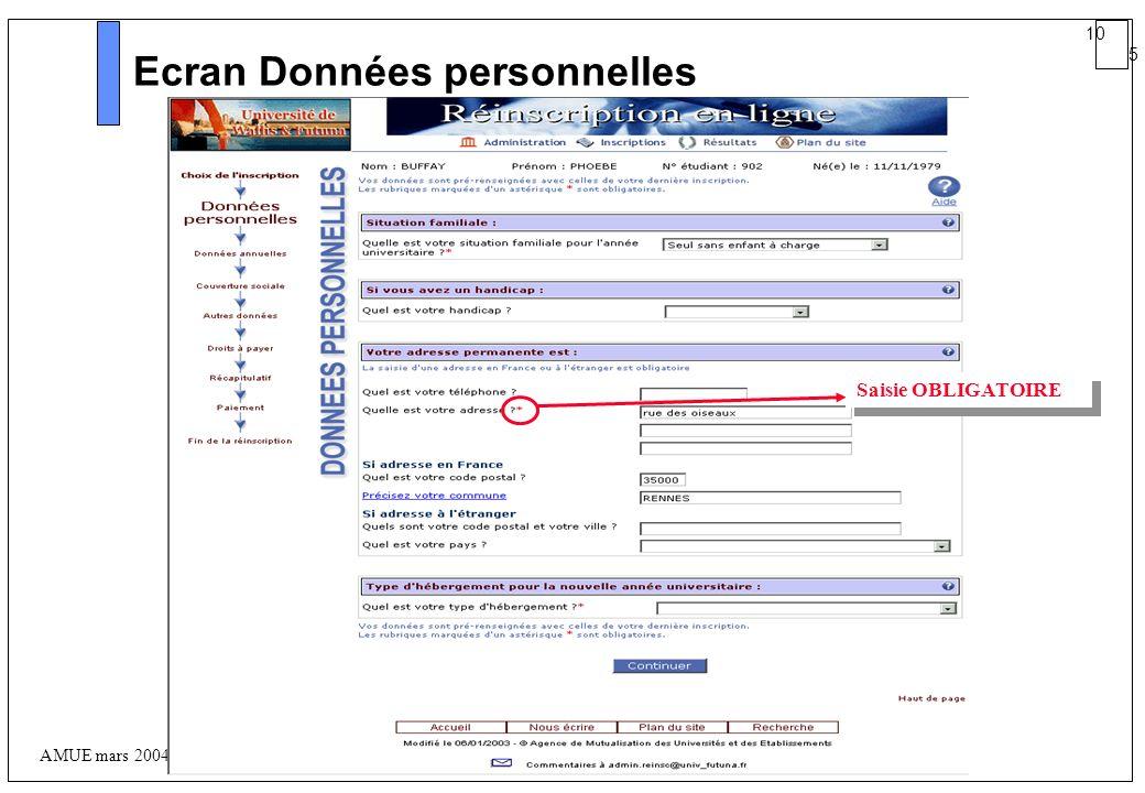 10 5 AMUE mars 2004 : Séminaire détaillé présentation Web Ecran Données personnelles Saisie OBLIGATOIRE