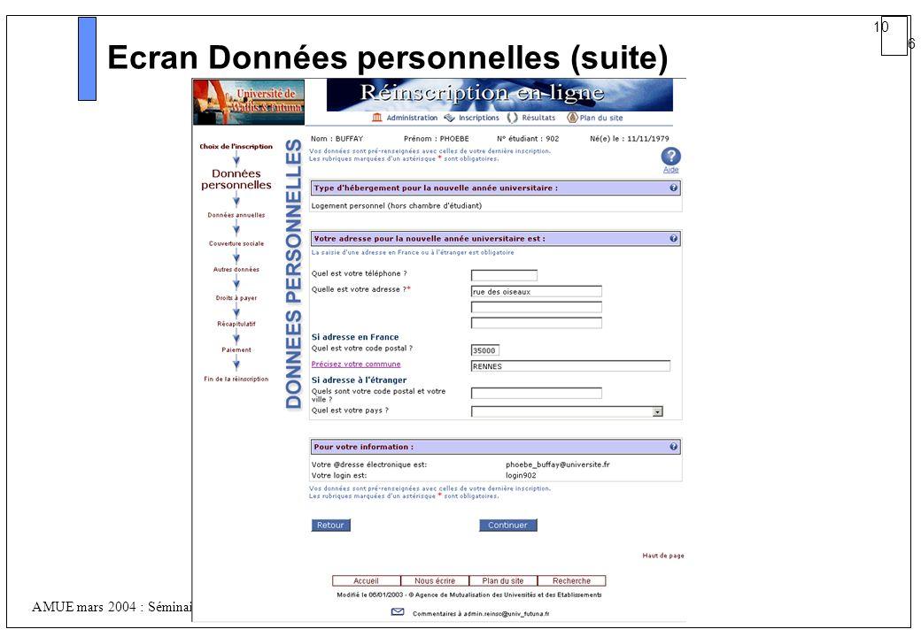10 6 AMUE mars 2004 : Séminaire détaillé présentation Web Ecran Données personnelles (suite)