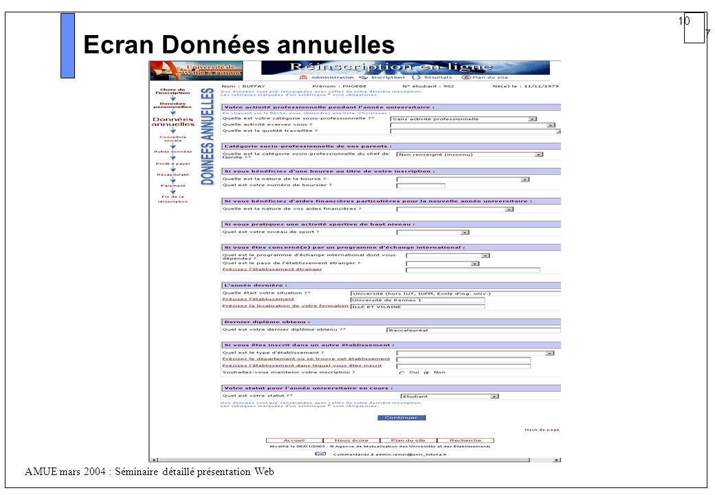 10 7 AMUE mars 2004 : Séminaire détaillé présentation Web Ecran Données annuelles