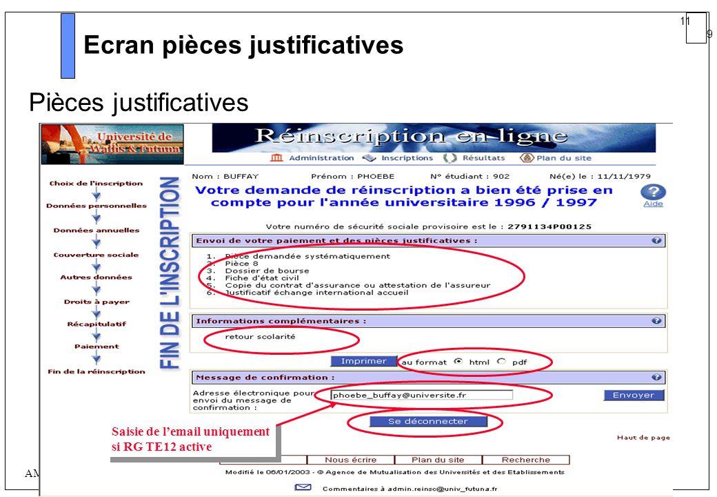 11 9 AMUE mars 2004 : Séminaire détaillé présentation Web Ecran pièces justificatives Pièces justificatives Saisie de lemail uniquement si RG TE12 act