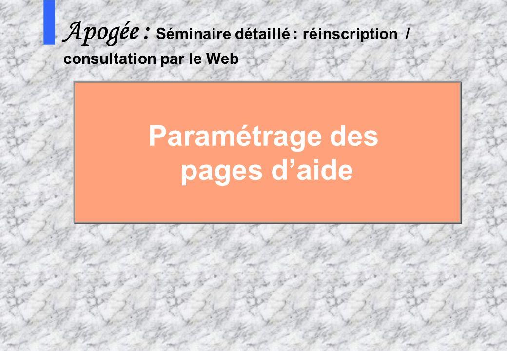 63 AMUE mars 2004 : Séminaire détaillé présentation Web S Apogée : Séminaire détaillé : réinscription / consultation par le Web Paramétrage des pages