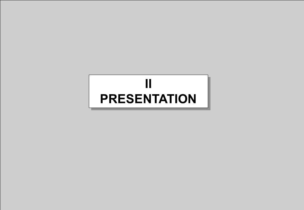 II PRESENTATION II PRESENTATION