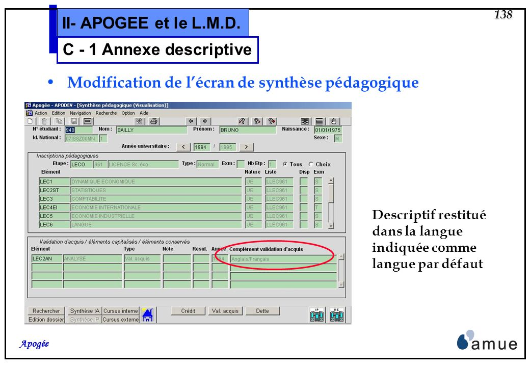 137 Apogée II- APOGEE et le L.M.D.Modification de lécran Validation dacquis 6.1.
