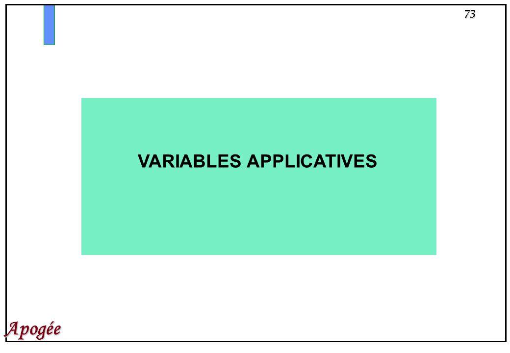 73 Apogée VARIABLES APPLICATIVES