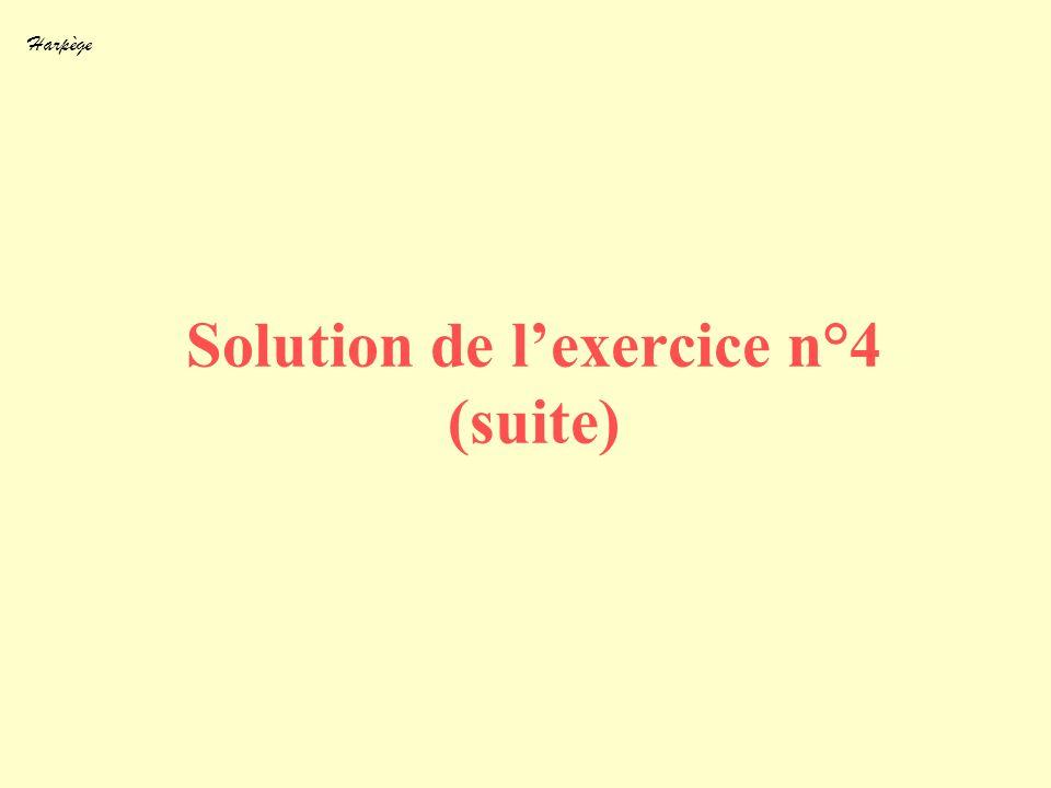 Harpège Solution de lexercice n°4 (suite)