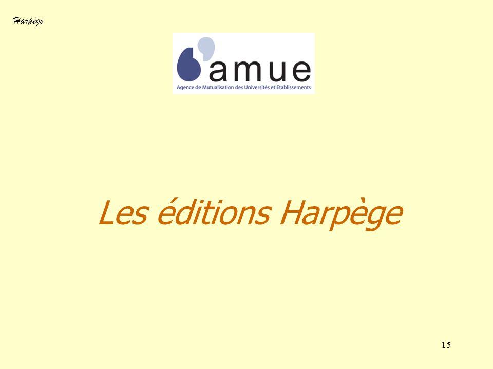 Harpège 15 Les éditions Harpège