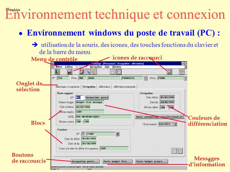 Harpège 6 Environnement technique et connexion l Environnement windows du poste de travail (PC) : utilisation de la souris, des icones, des touches fo