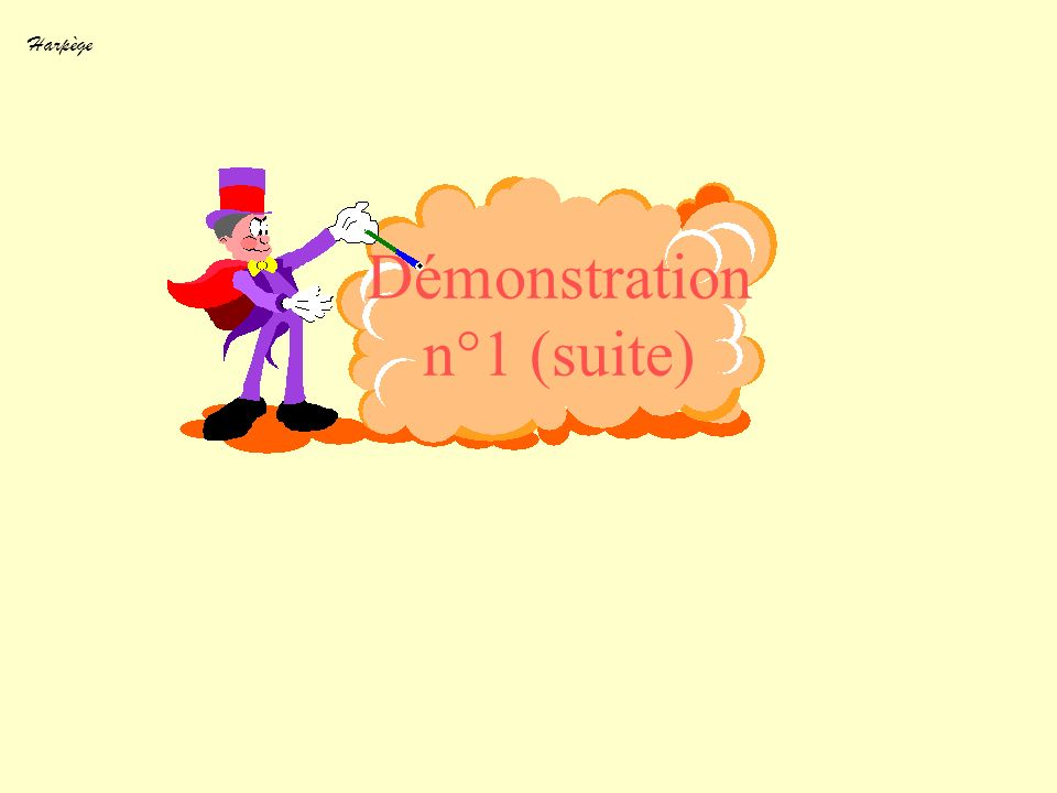 Harpège Démonstration n°1 (suite)