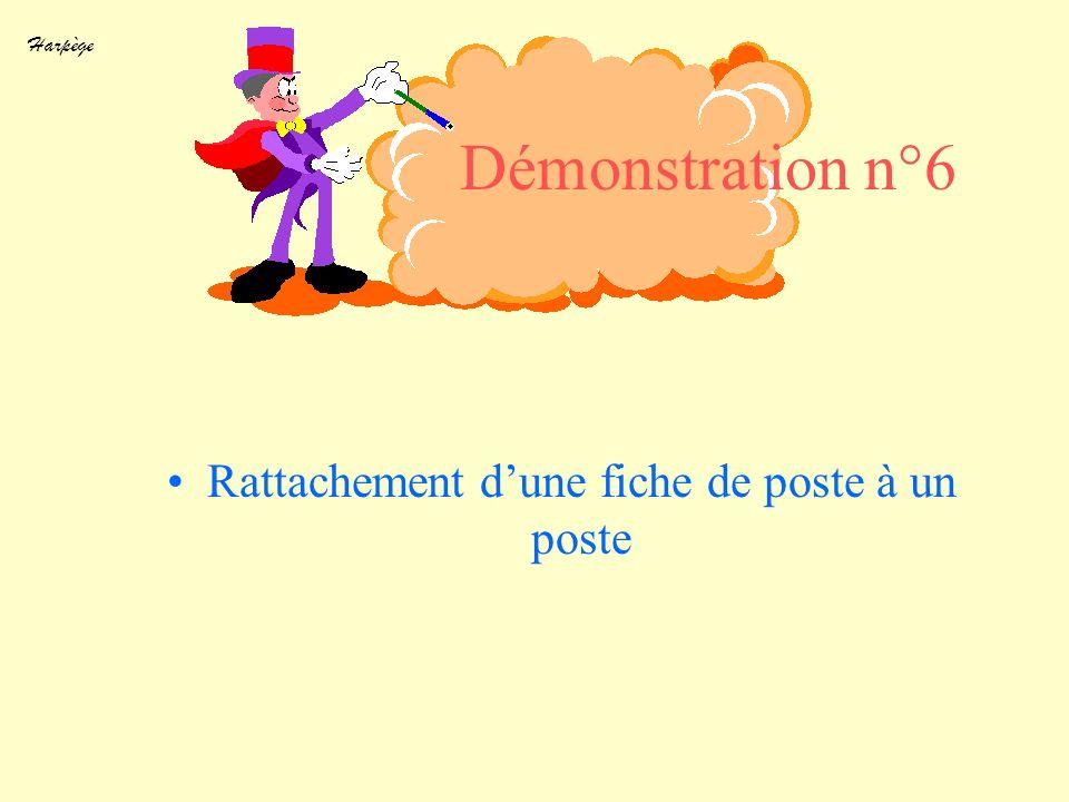 Harpège Démonstration n°6 Rattachement dune fiche de poste à un poste