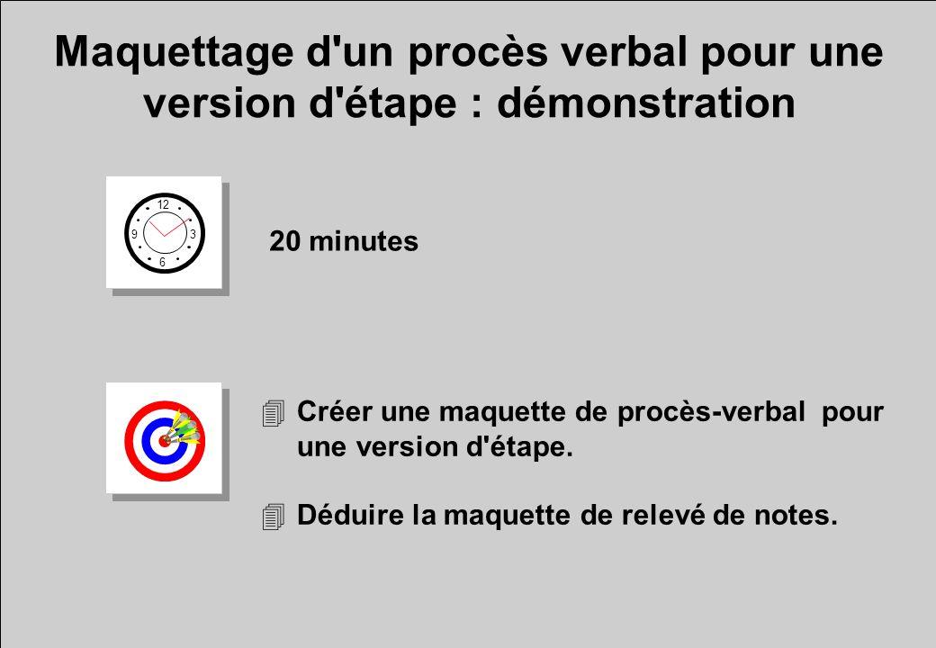 Maquettage d'un procès verbal pour une version d'étape : démonstration 12 6 3 9 20 minutes 4Créer une maquette de procès-verbal pour une version d'éta