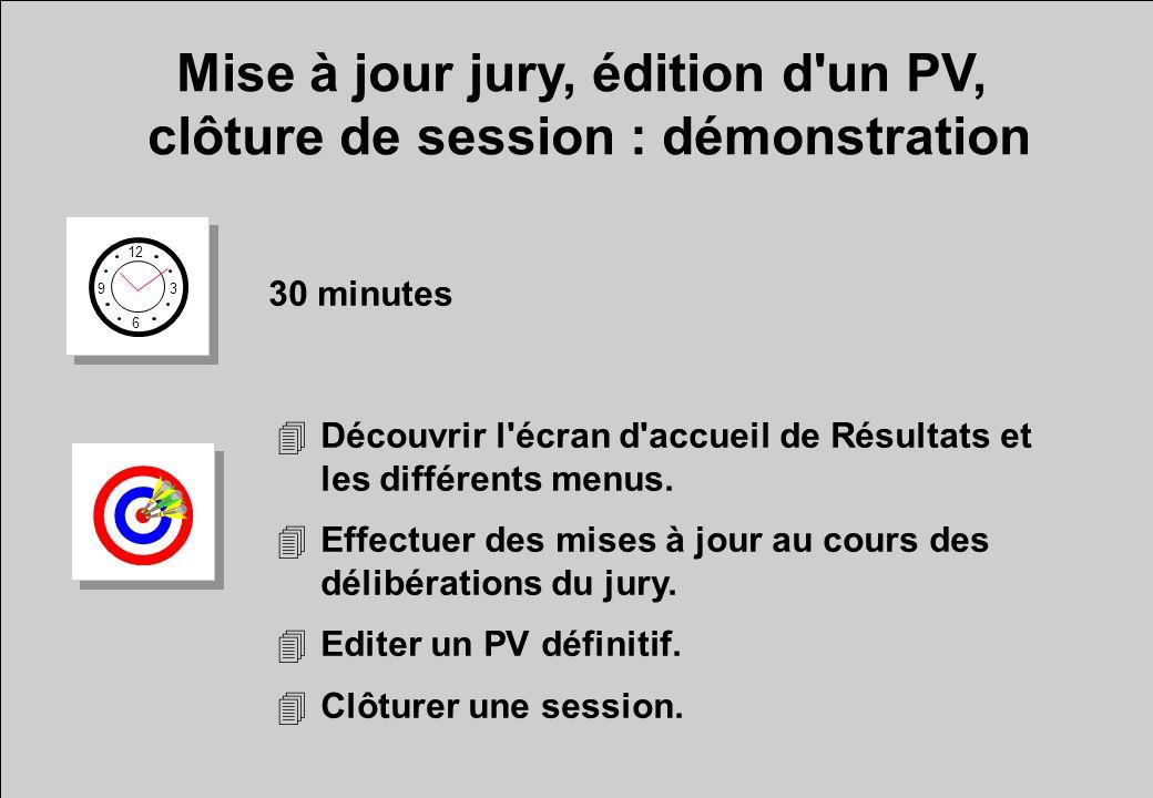 Mise à jour jury, édition d'un PV, clôture de session : démonstration 12 6 3 9 30 minutes 4Découvrir l'écran d'accueil de Résultats et les différents