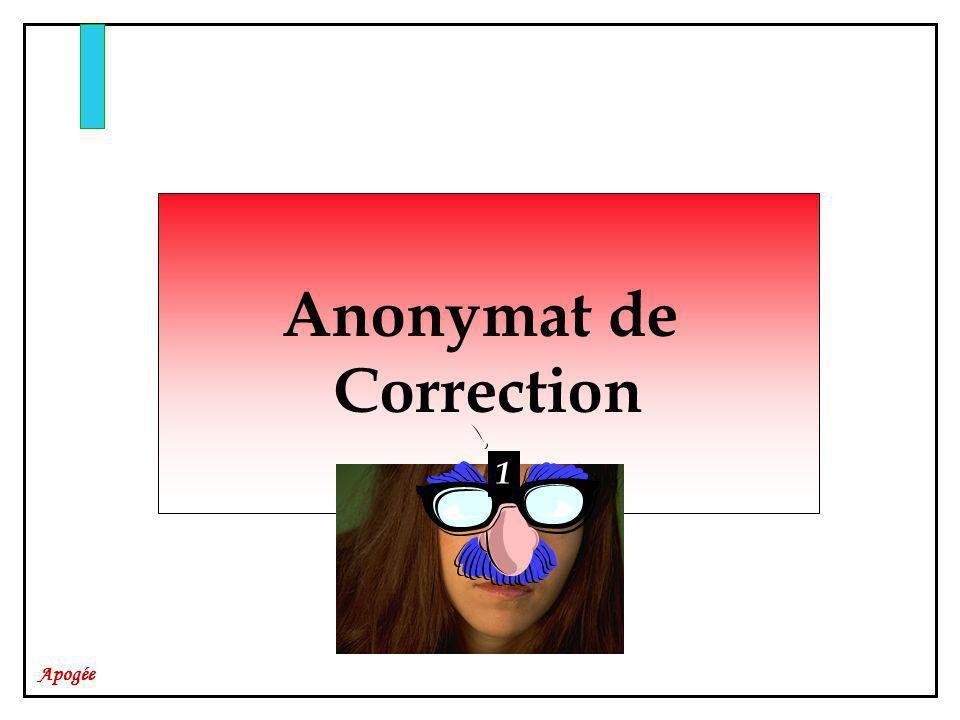 Apogée Anonymat de Correction 1