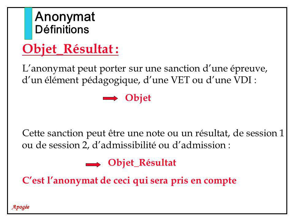 Apogée Anonymat Import automatique On peut alimenter une table dimport automatique (cf.