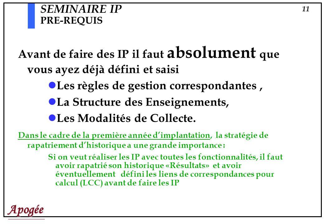 Apogée10 Pré-requis