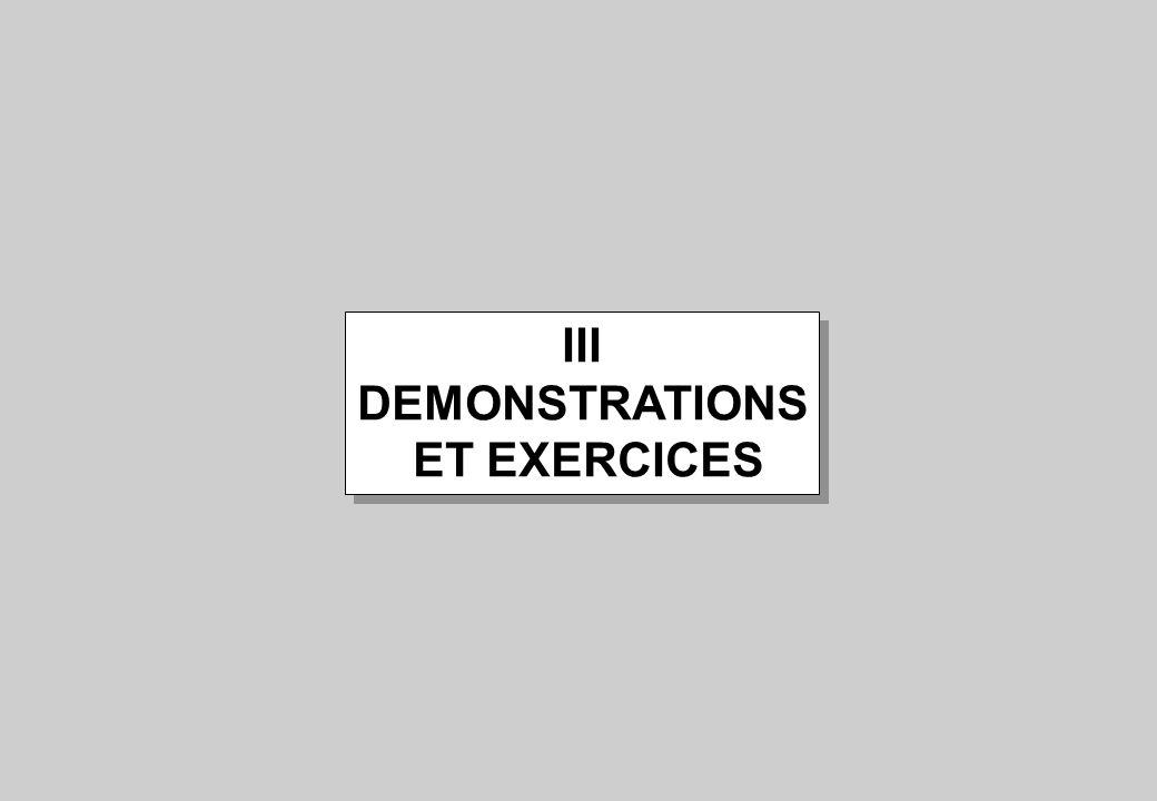 III DEMONSTRATIONS ET EXERCICES III DEMONSTRATIONS ET EXERCICES