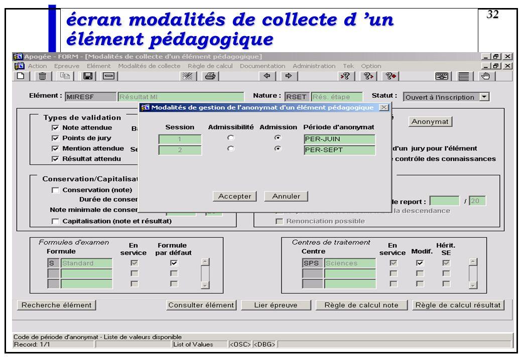 Apogée 32 écran modalités de collecte d un élément pédagogique