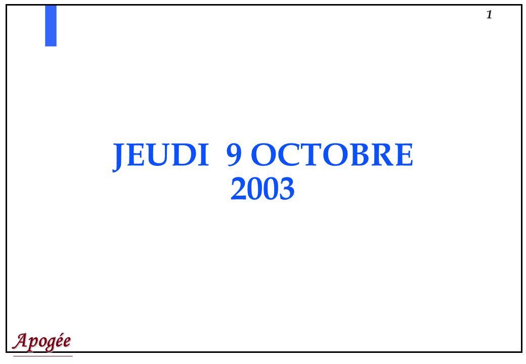 Apogée1 JEUDI 9 OCTOBRE 2003