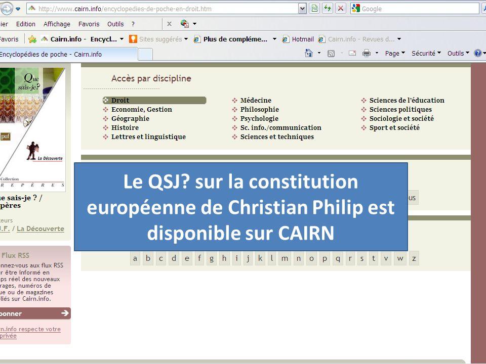 Le QSJ? sur la constitution européenne de Christian Philip est disponible sur CAIRN