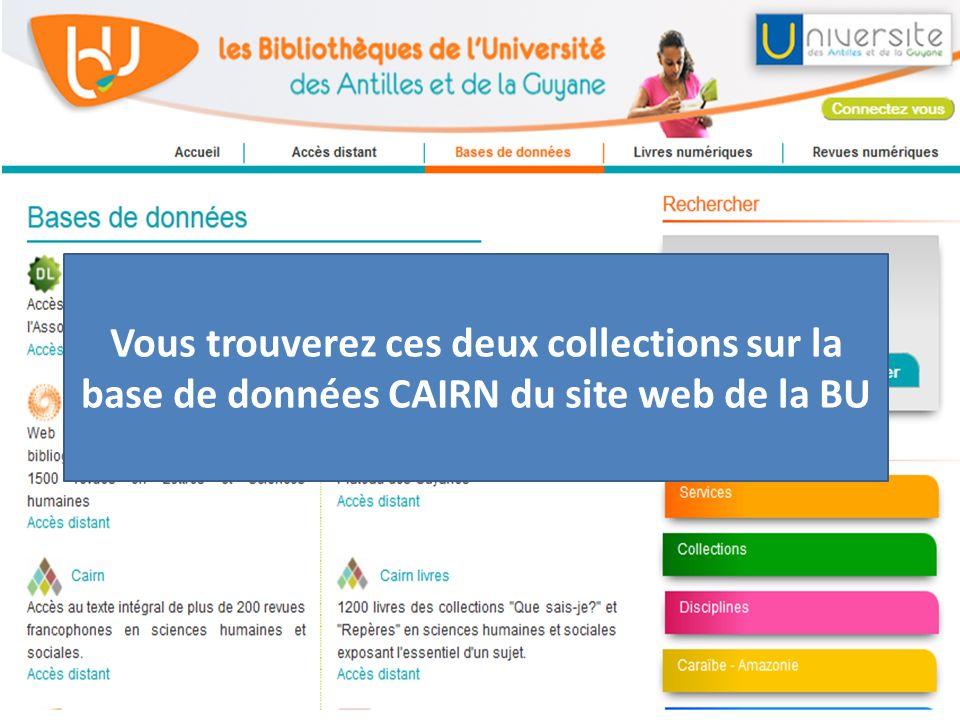 Vous trouverez ces deux collections sur la base de données CAIRN du site web de la BU