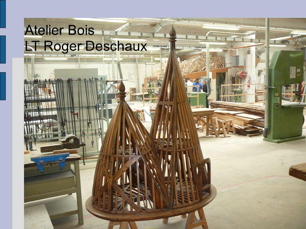 Atelier Bois LT Roger Deschaux