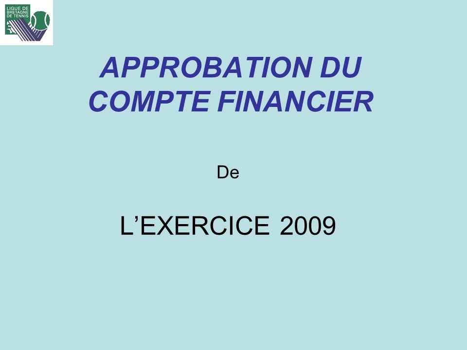 APPROBATION DU COMPTE FINANCIER De LEXERCICE 2009