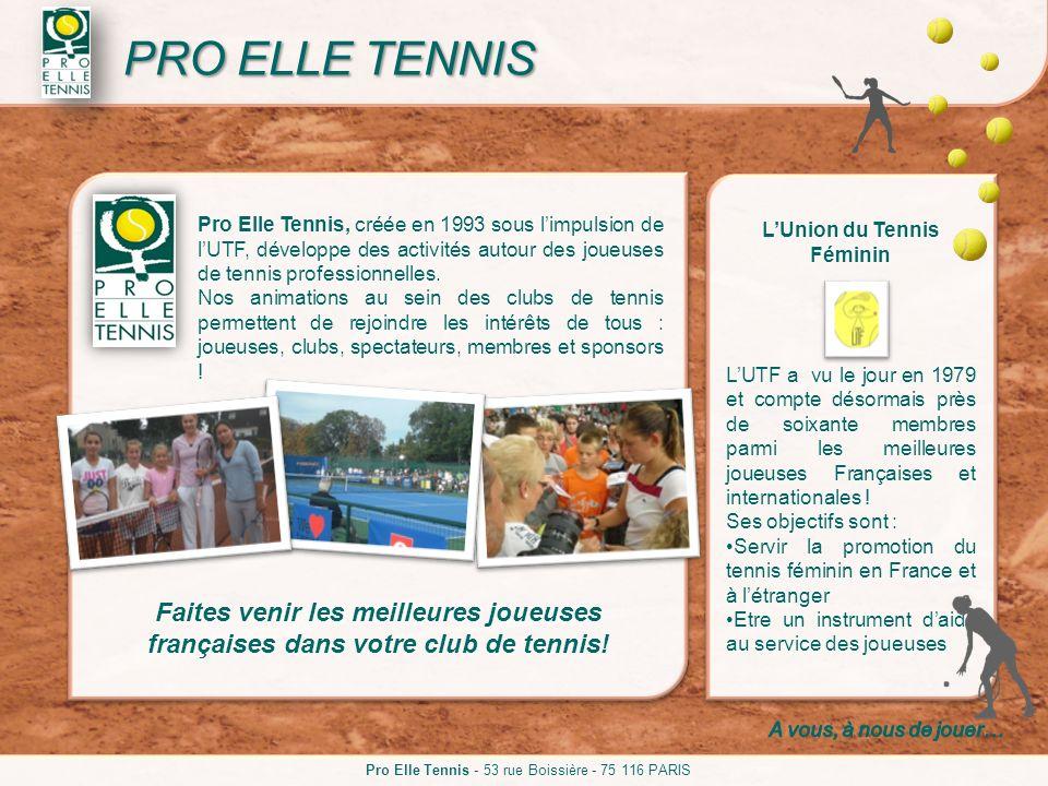 LUnion du Tennis Féminin LUTF a vu le jour en 1979 et compte désormais près de soixante membres parmi les meilleures joueuses Françaises et internatio