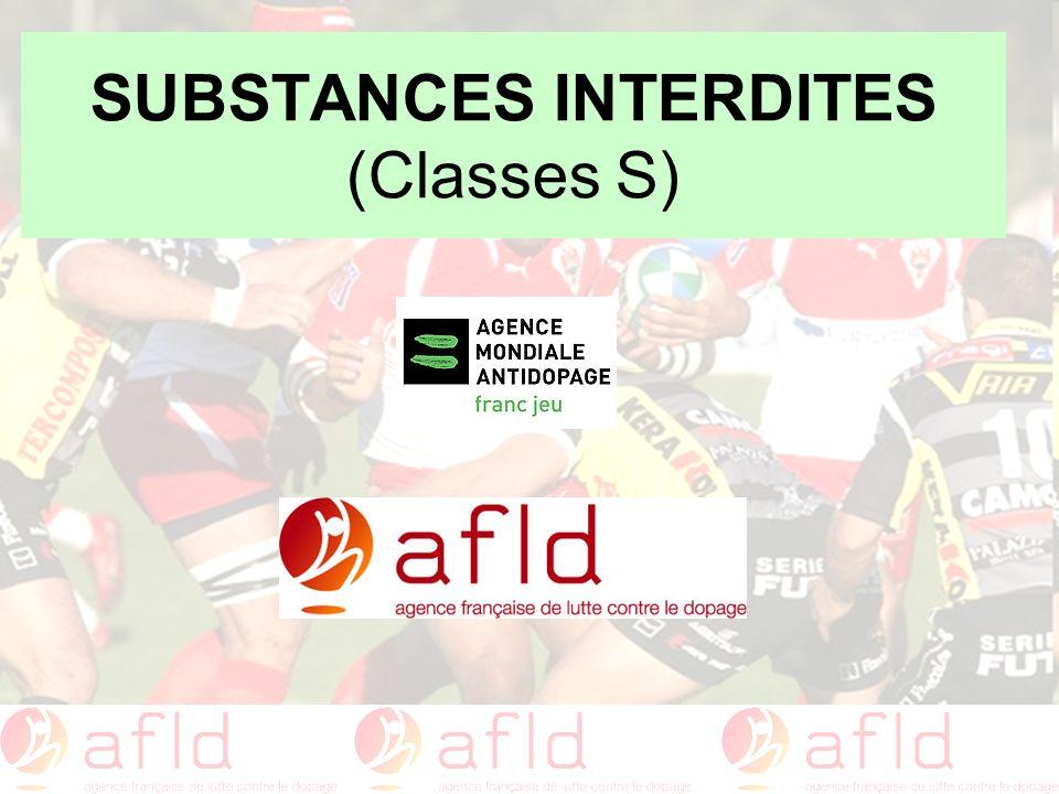 SUBSTANCES INTERDITES (Classes S)