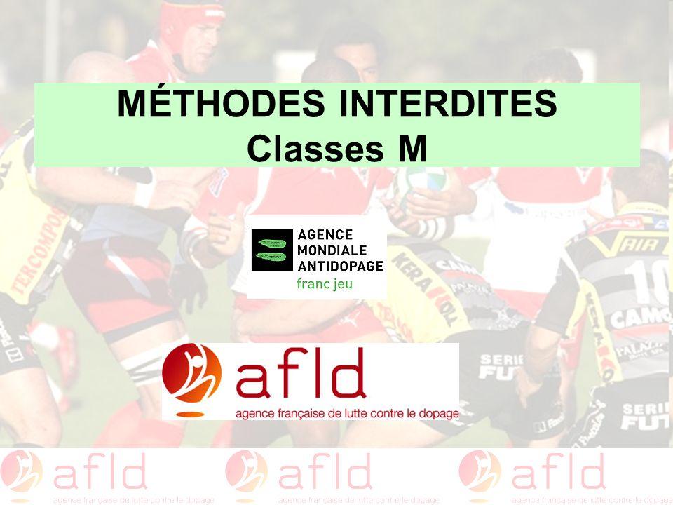 MÉTHODES INTERDITES Classes M