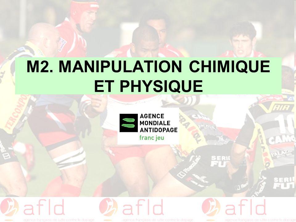 M2. MANIPULATION CHIMIQUE ET PHYSIQUE