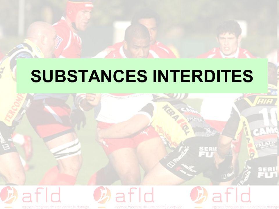 SUBSTANCES INTERDITES