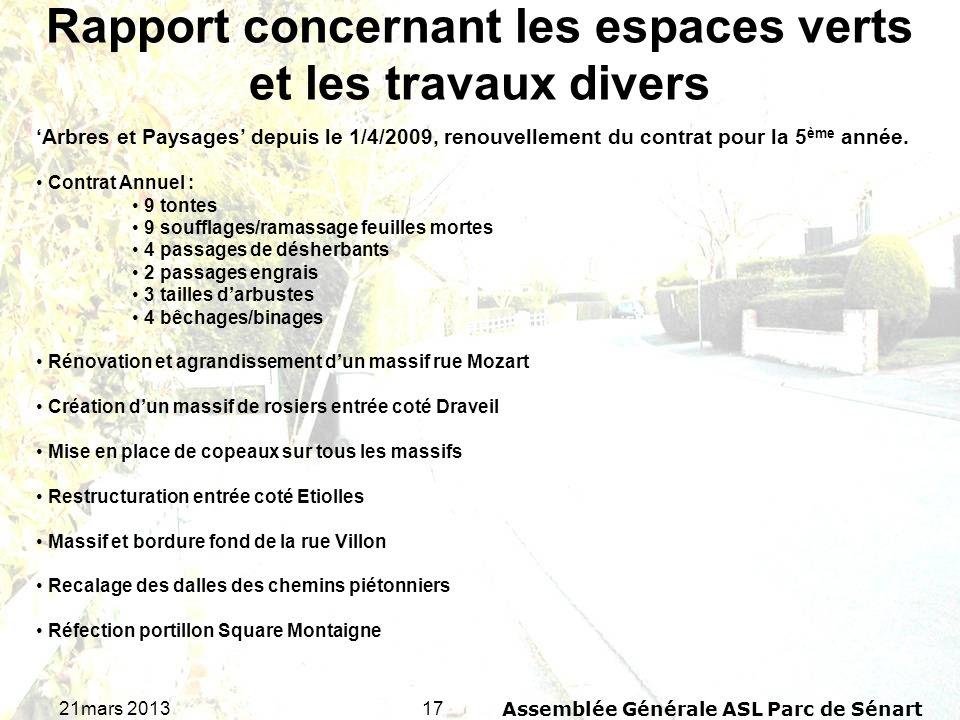 1721mars 2013Assemblée Générale ASL Parc de Sénart Rapport concernant les espaces verts et les travaux divers Arbres et Paysages depuis le 1/4/2009, r